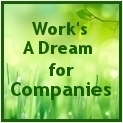 Work's A Dream for Companies